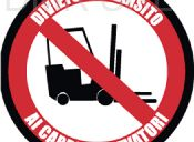 No thoroughfare to forklift trucks